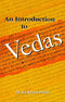 An Introduction to Vedas