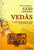 Vedas: Divine Message of God to Mankind