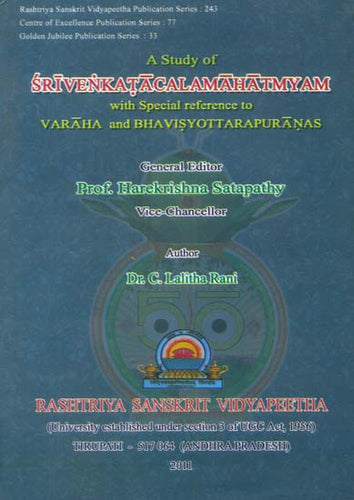 A Study of Sri Venkatacala Mahatmyam with Special Reference to Varaha and Bhavisyottara Puranas