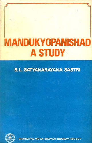 Mandukya Upanishad - A Study (An Old and Rare Book)
