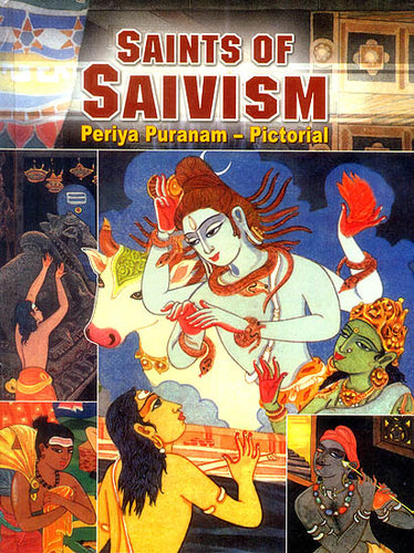 Saints of Saivism (Periya Puranam Pictorial)