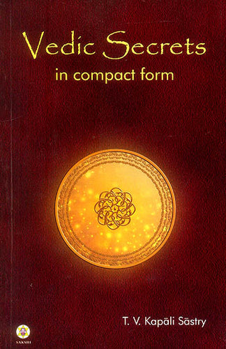 Vedic Secrets in Compact Form