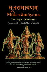 Mula - Ramayana: The Original Ramayan (As Narrated by Narada Muni to Valmiki)