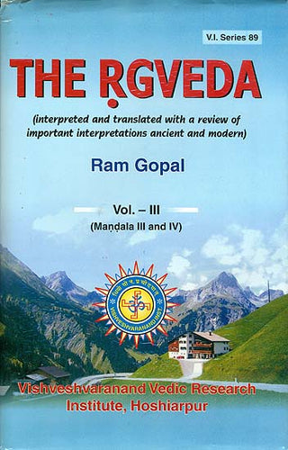 The Rgveda - Interpreted and Translated with a Review of Important Interpretations Ancient and Modern (Vol-III)