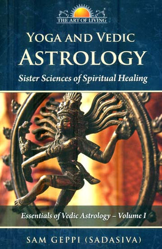Yoga and Vedic Astrology (Sister Science of Spiritual Healing)