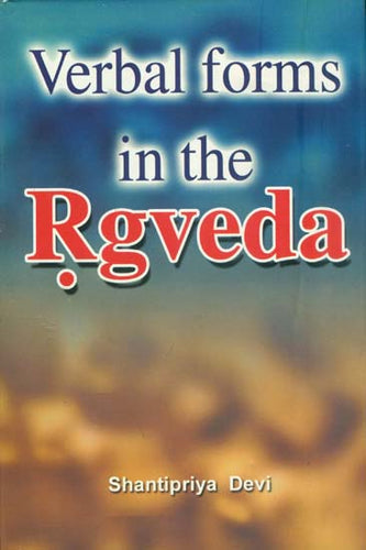 Verbal Forms in the Rgveda