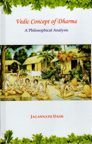 Vedic Concept of Dharma (A Philosophical Analysis)