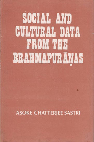 Social and Cultural Data from the Brahma Puranas