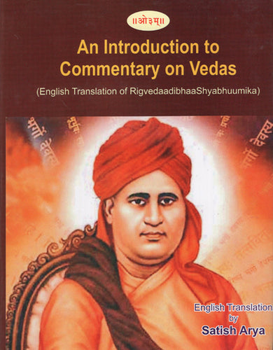An Introduction to Commentary on Vedas (English Translation of Rigvedaadibhaa Shyabhuumika)