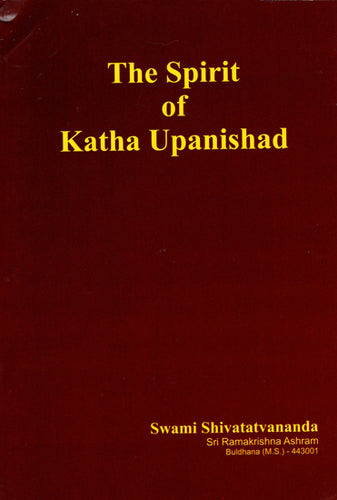 The Spirit of Katha Upanishad