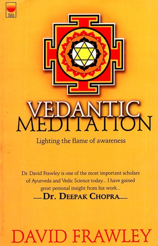 Vedantic Meditation (Lighting the Flame of Awareness)