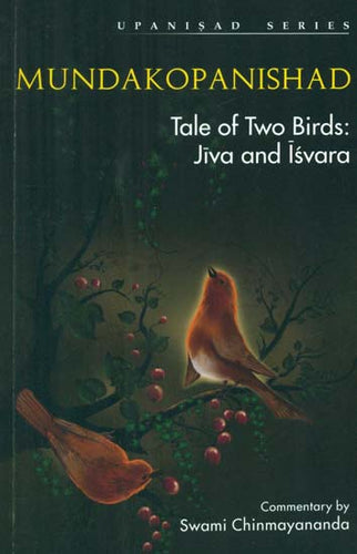 Mundakopanishad (Tale of Two Brids Jiva and Isvara)