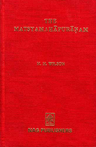 THE MATSYAMAHAPURANAM (TEXT IN DEVANAGRI TRANSLATION and NOTES IN ENGLISH VOLUME-I and 2)
