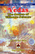 Vedas The Source of Ultimate Science