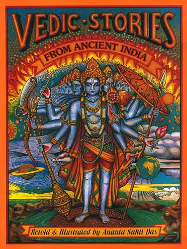 Vedic Stories From Ancient India (Written for young readers)
