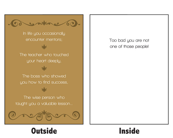 You Are The Worst Mentor: Secret Scrooge Mean Greeting Card