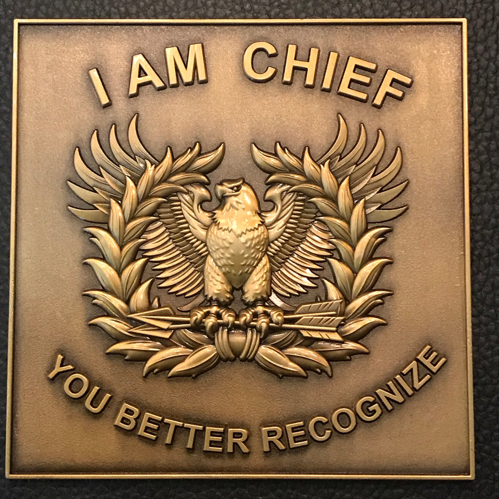 I AM CHIEF - YOU BETTER RECOGNIZE (COIN)