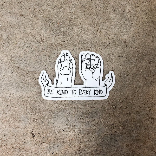 Be Kind To Every Kind Sticker, White