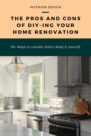 Pros and Cons of DIYing Your Home Renovation Project
