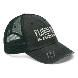 "Florida Man Is Everywhere - Embroidered Design on ""Distressed Look"" Trucker Hat"