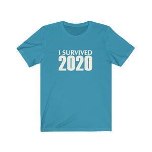 I Survived 2020 - Unisex Jersey Short Sleeve Tee - 6 Colors