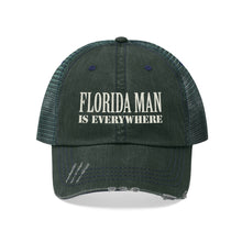 "Load image into Gallery viewer, Florida Man Is Everywhere - Embroidered Design on ""Distressed Look"" Trucker Hat"