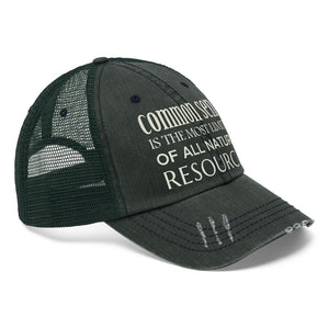 "Common Sense Is the Most Limited of All Natural Resources - Embroidered Design on ""Distressed Look"" Trucker Hat"
