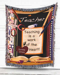 FOAL14 Personalized Woven Blanket For Teacher Teacher's Day, Teaching - A Work Of Heart, With Personalized Text