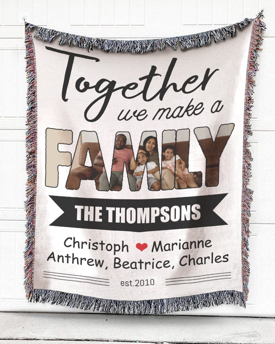Foal14 Personalized Woven Blanket For Family Home Decor, Together We Make A Family, With Custom Photo And Names