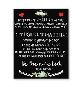 Be The Nice Kid Canvas Black Version