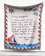 Load image into Gallery viewer, FOAL14 Personalized Woven Blanket For Daughter Birthday Gift, Far From Home - To My Daughter, Cotton Blanket