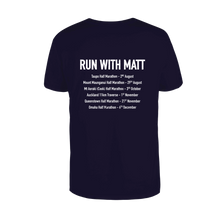 Load image into Gallery viewer, 'Run with Matt' Mens Supporter Shirt