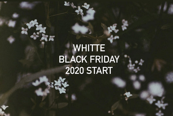 Whitte Black Friday