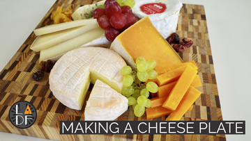 Making a Cheese Plate