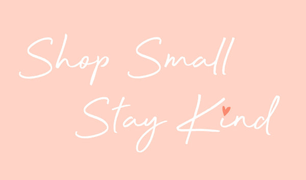 Shop Small Stay Kind