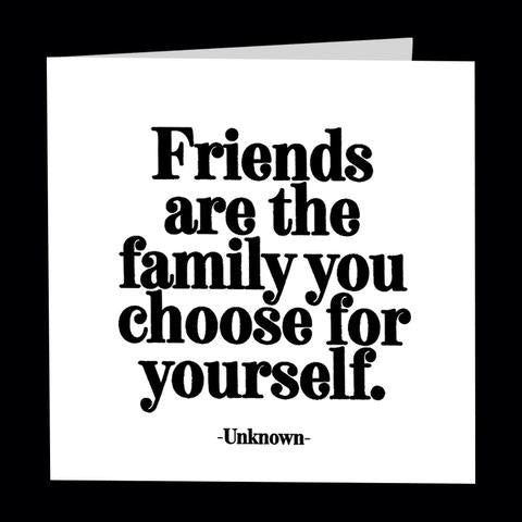Quotable Card - CD338-Friends Are The Family