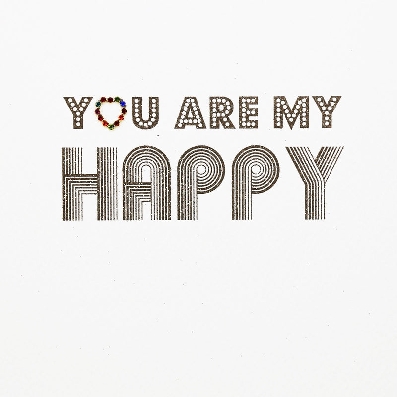 Card-You Are My Happy