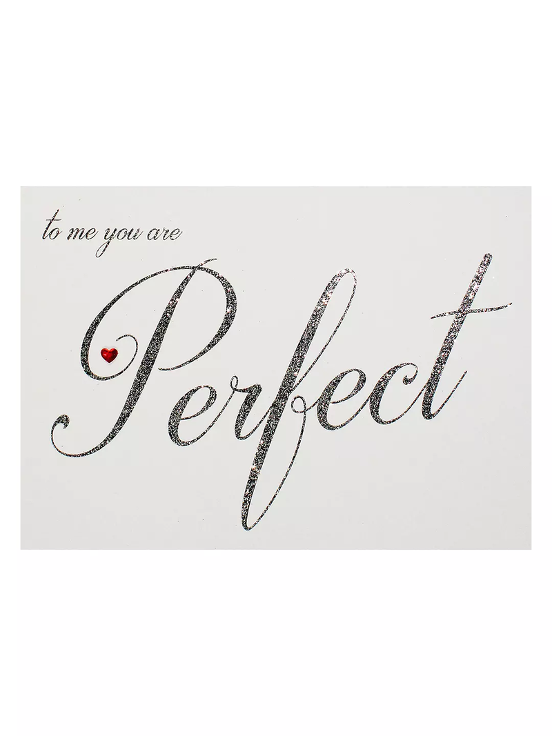 Card-To Me You Are Perfect