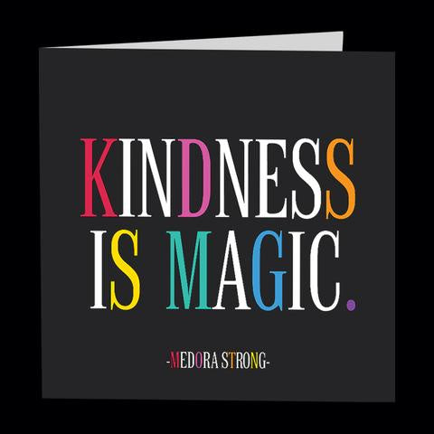 Quotable Card - D300-Kindness Is Magic