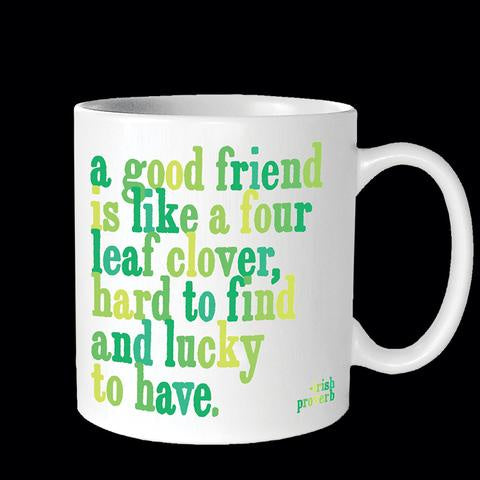 Quotable Mug - GD217 - A Good Friend Is Like