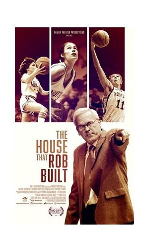 THE HOUSE THAT ROB BUILT – DVD and/or BLU-RAY