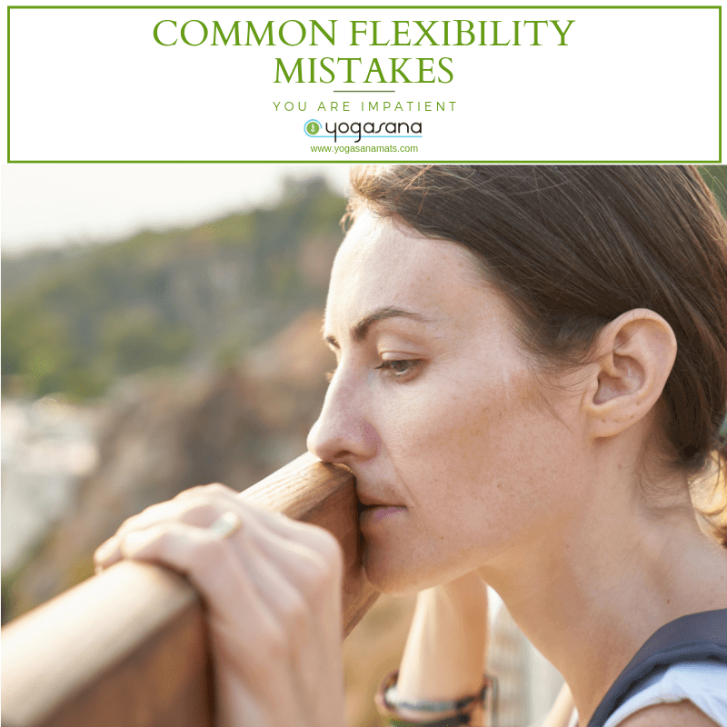 Common Flexible Mistakes You Are Impatient