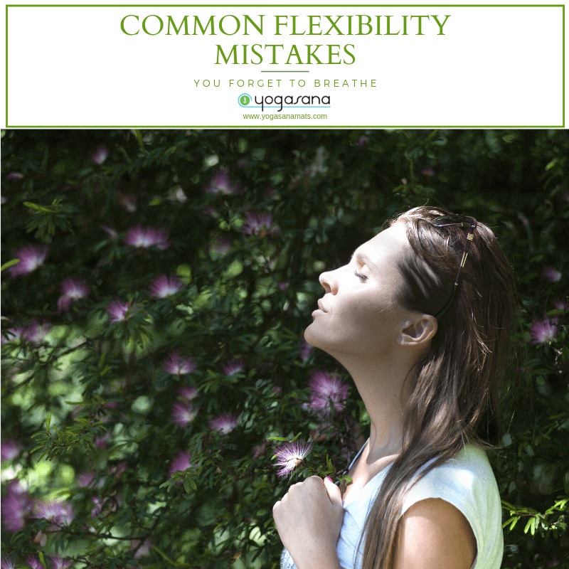 Common Flexibility Mistakes You Forget To Breathe