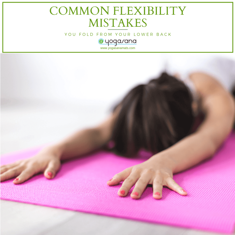 Common Flexibility Mistakes You Fold From Your Lower Back