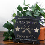 """Old Salem Broom company"" Halloween Decorative Sign - Papa's Cottage Home Goods & Decor"