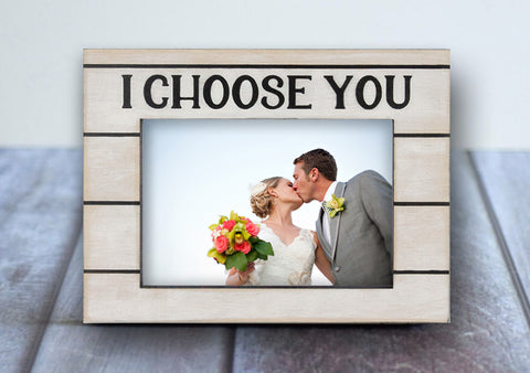I Choose You Small rustic frame | Shop 4x6 Custom wood picture frame collage