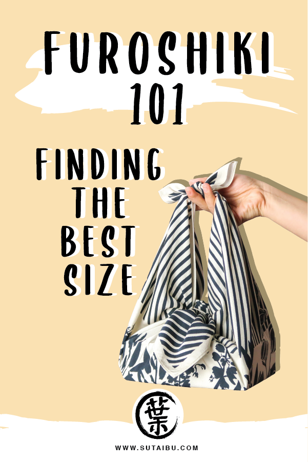 Furoshiki 101: Finding the Best Size