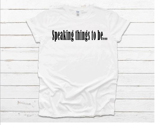 Speaking Things to Be...