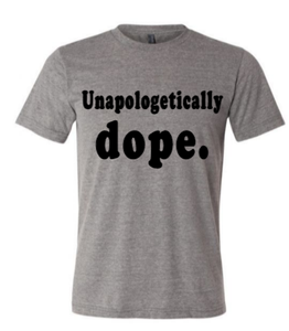 Unapologetically Dope
