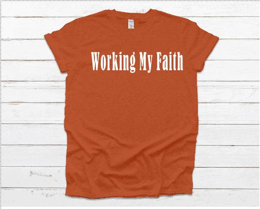 Working My Faith